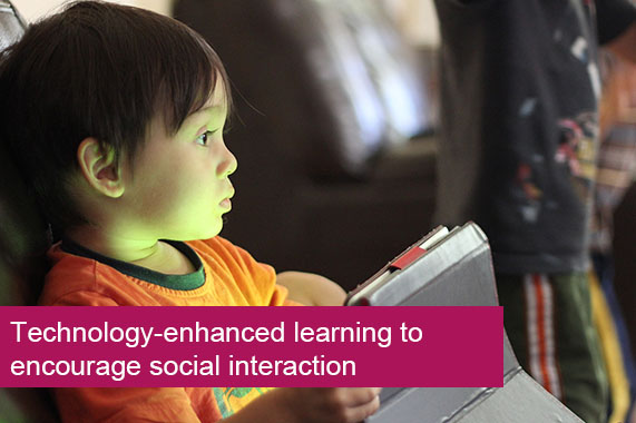 Technology-enhanced learning to encourage social interaction