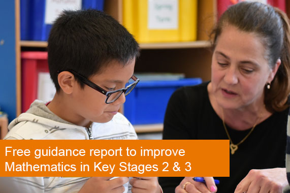 Free guidance report to improve Mathematics in Key Stages 2 & 3