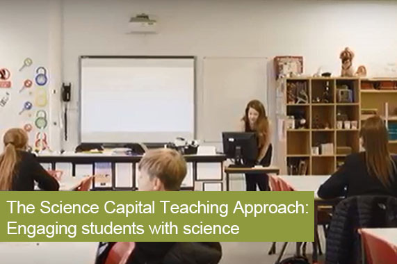 The Science Capital Teaching Approach